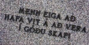 Menn eiga að hafa vit á því að vera í góðu skapi